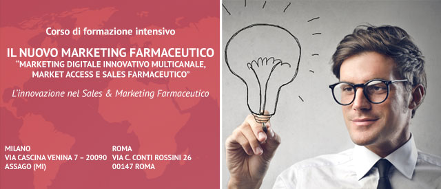 Corso di formazione per il Nuovo marketing farmaceutico - Marketing Digitale Innovativo Multicanale, Market Accesse Sales Farmaceutico - Roma e Milano